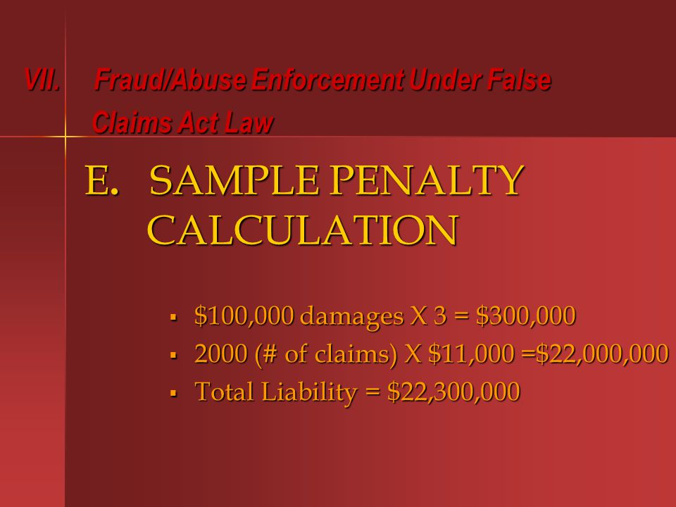 E. SAMPLE PENALTY CALCULATION VII.