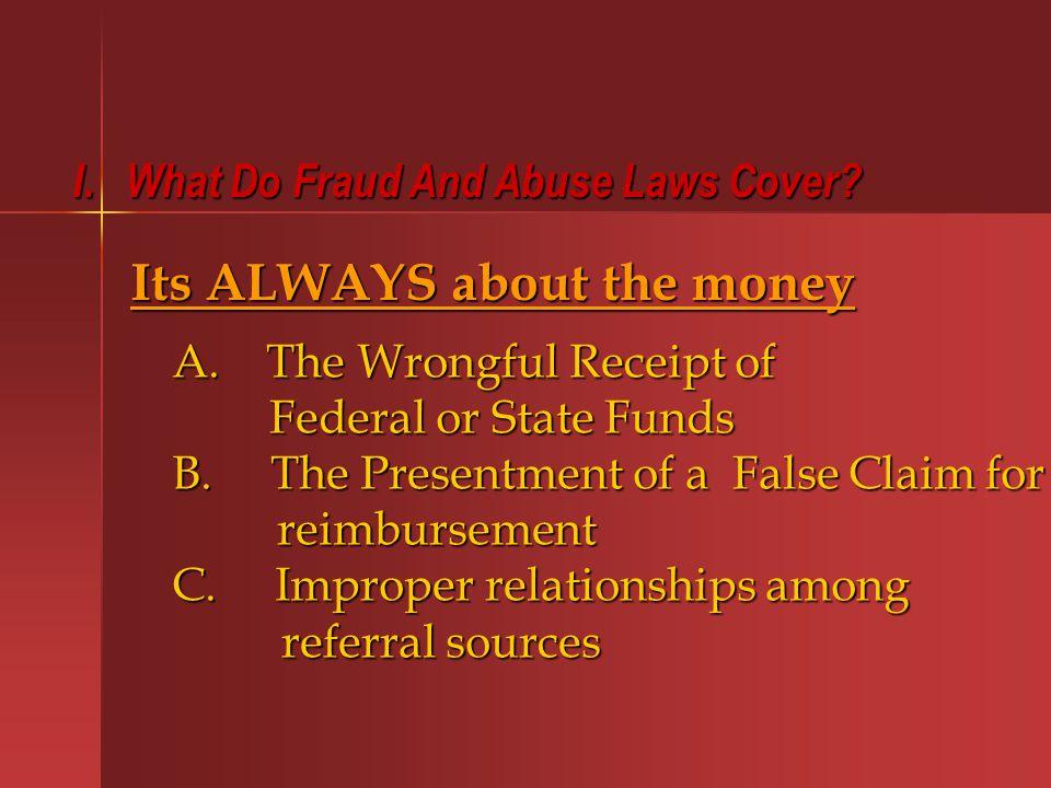 G.Criminal False Claims Statutes (cont.) 2.Federal Health Care Offenses 2.