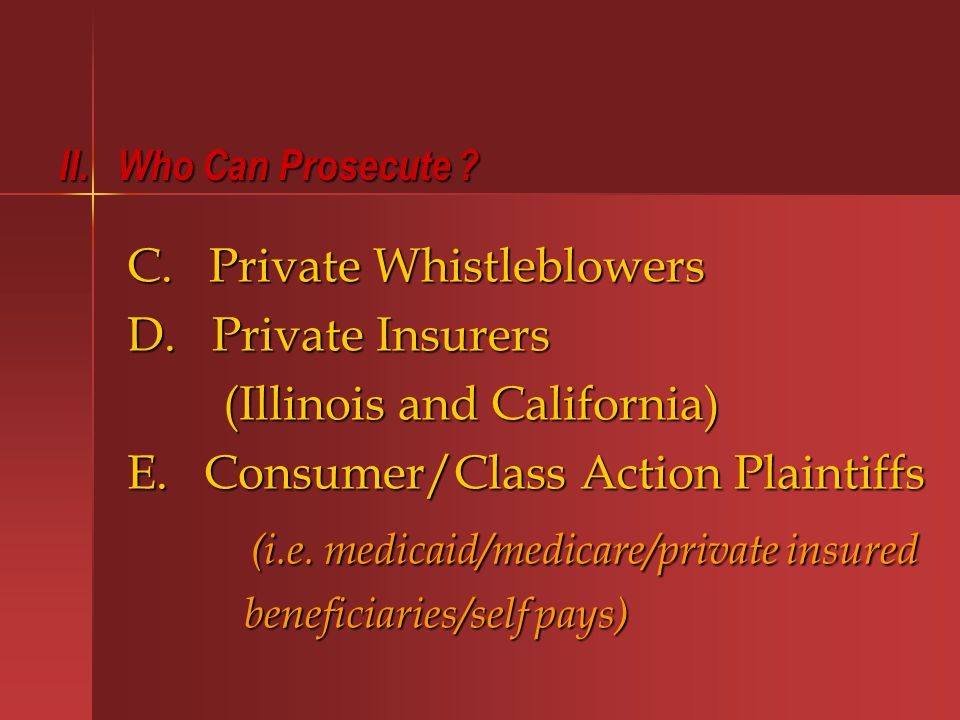 VII. Fraud/Abuse Enforcement Under False Claims Act Laws