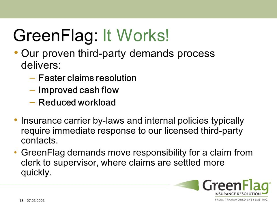 13 07.03.2003 GreenFlag: It Works.