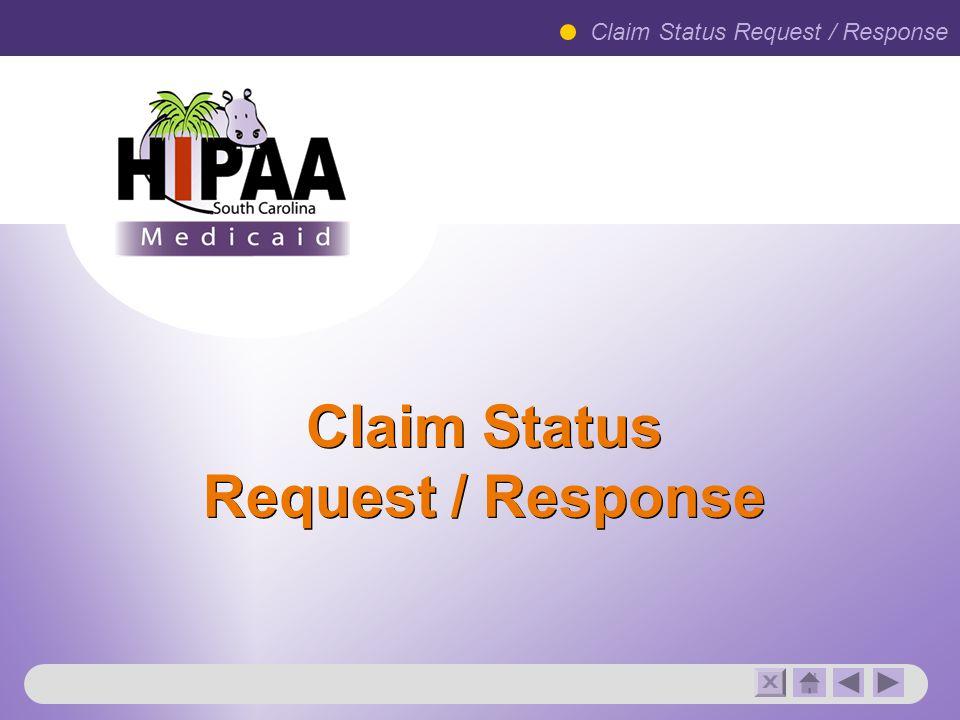 Claim Status Request / Response