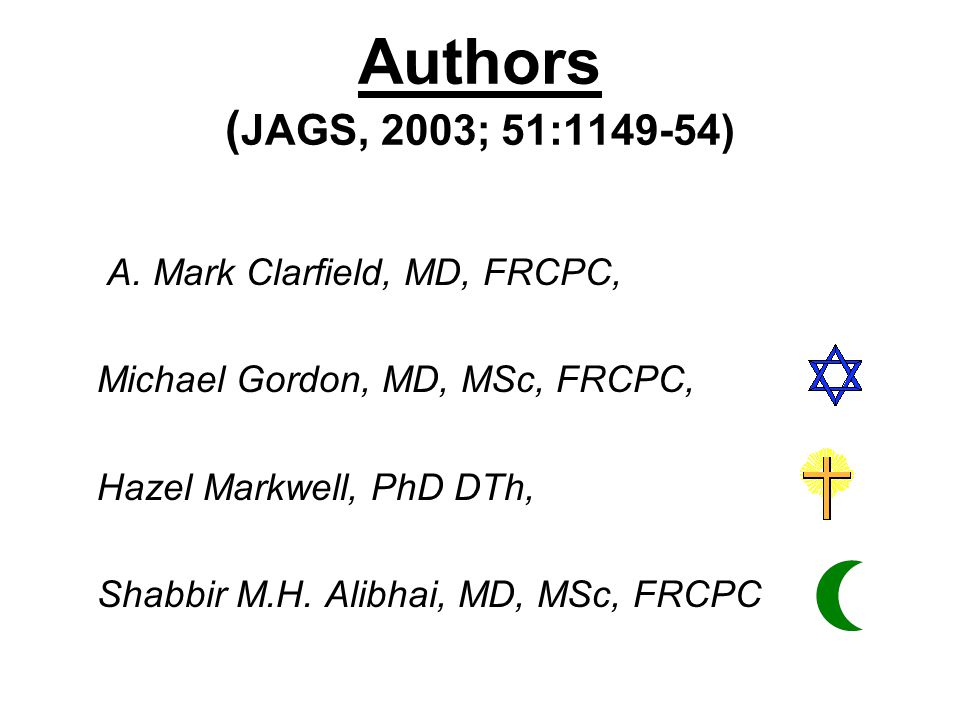 Authors ( JAGS, 2003; 51:1149-54) A.