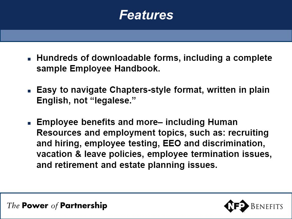 Features Hundreds of downloadable forms, including a complete sample Employee Handbook.
