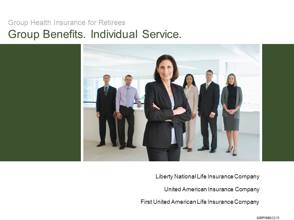GRP1060 0215 Group Health Insurance for Retirees Group Benefits.