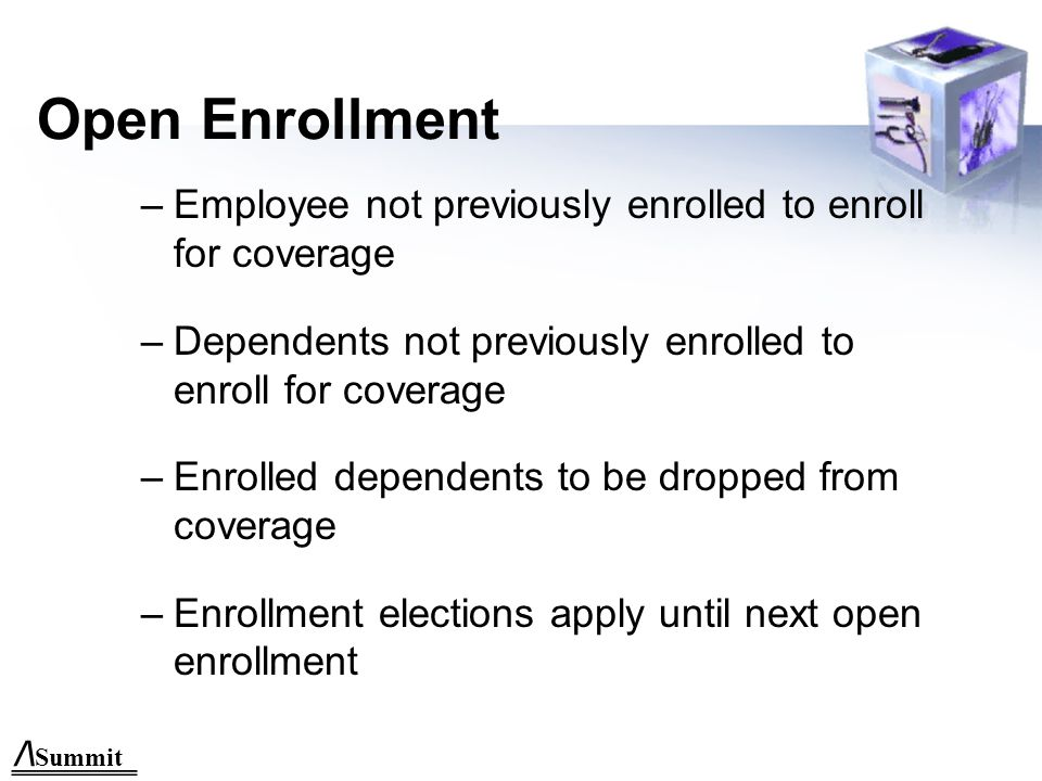 /\ Summit Enrollment Timeline Employee— a. New employee: within 31 days b.