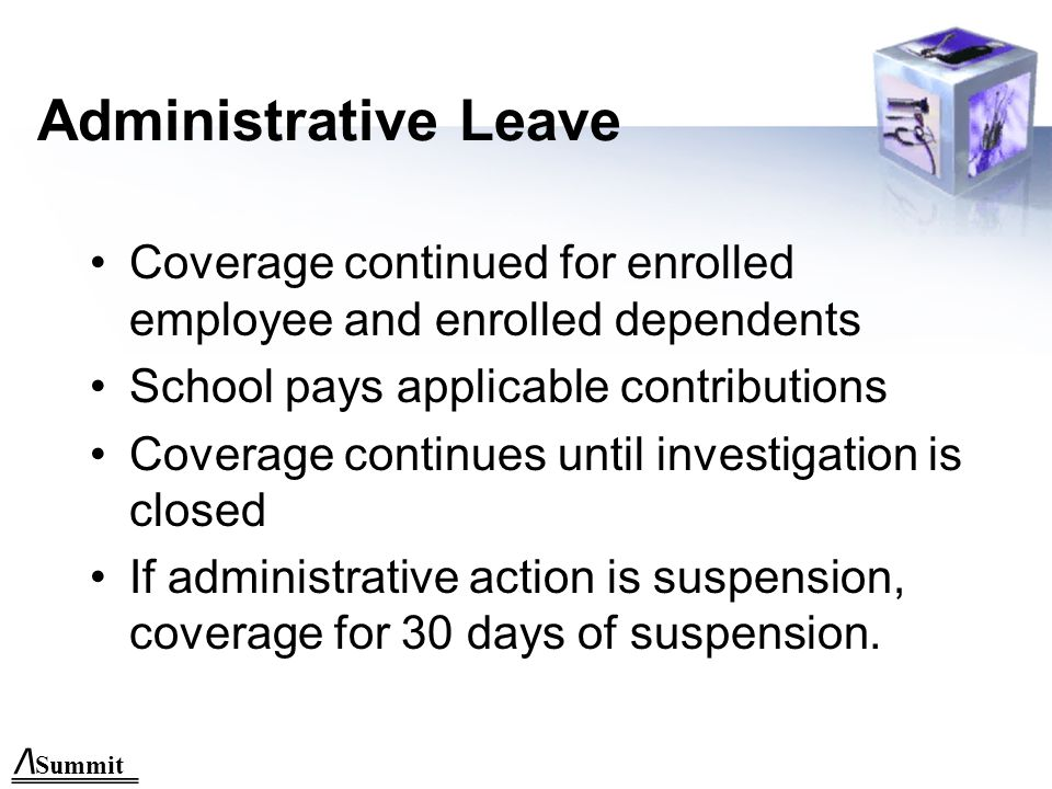 /\ Summit Leave of Absence Provisions Conditions that allow continued coverage under the Plan after loss of eligibility: a.