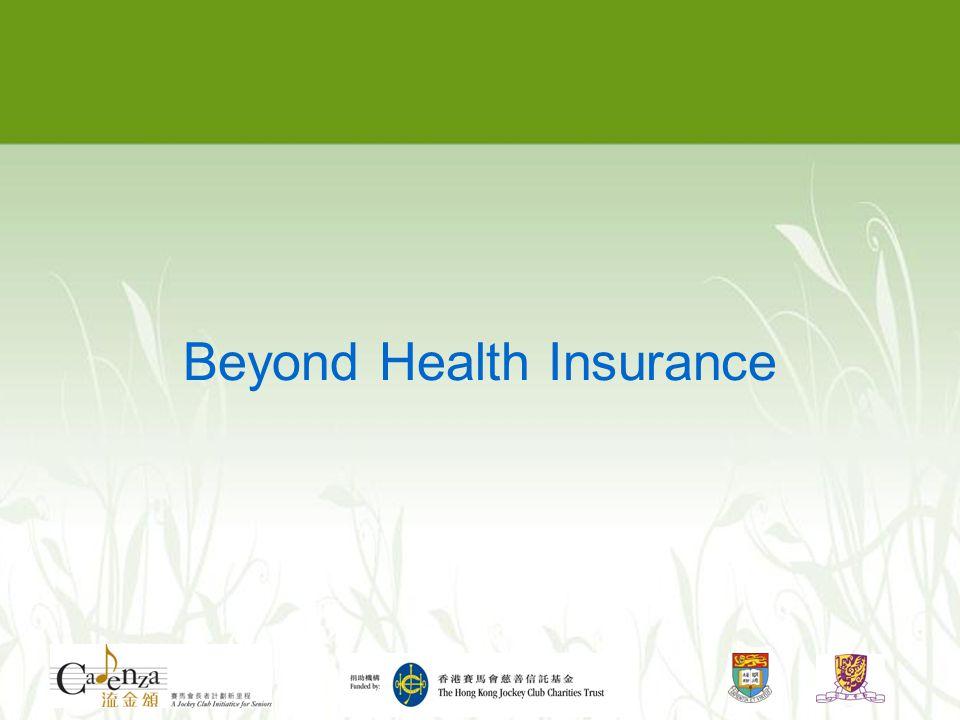 Beyond Health Insurance