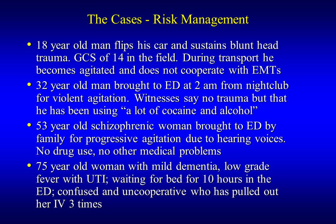 The Cases - Risk Management 18 year old man flips his car and sustains blunt head trauma.