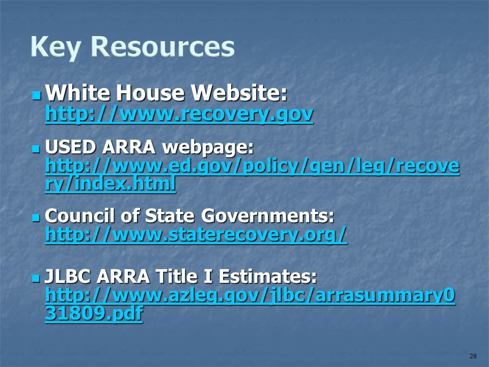 White House Website: http://www.recovery.gov White House Website: http://www.recovery.gov http://www.recovery.gov USED ARRA webpage: http://www.ed.gov