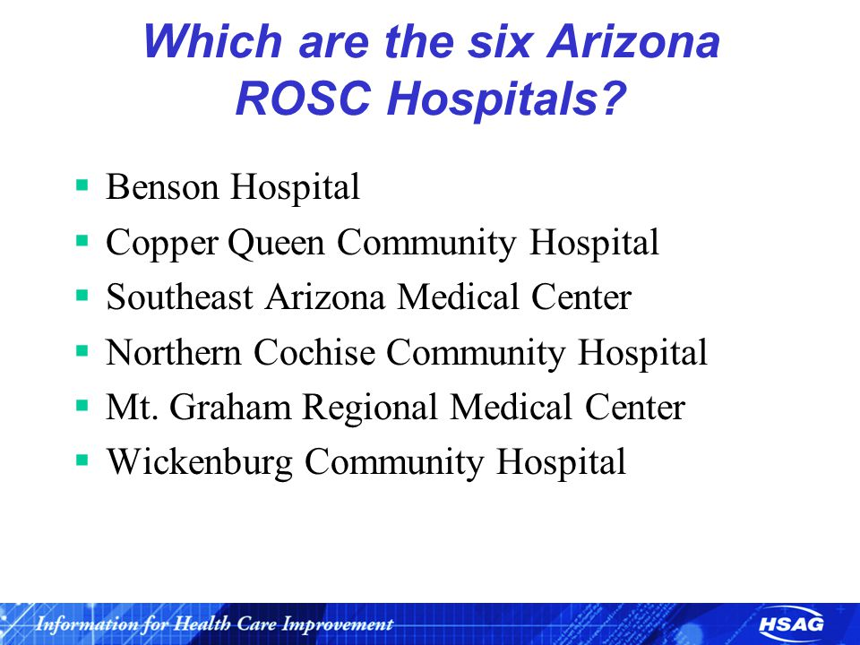 Which are the six Arizona ROSC Hospitals.