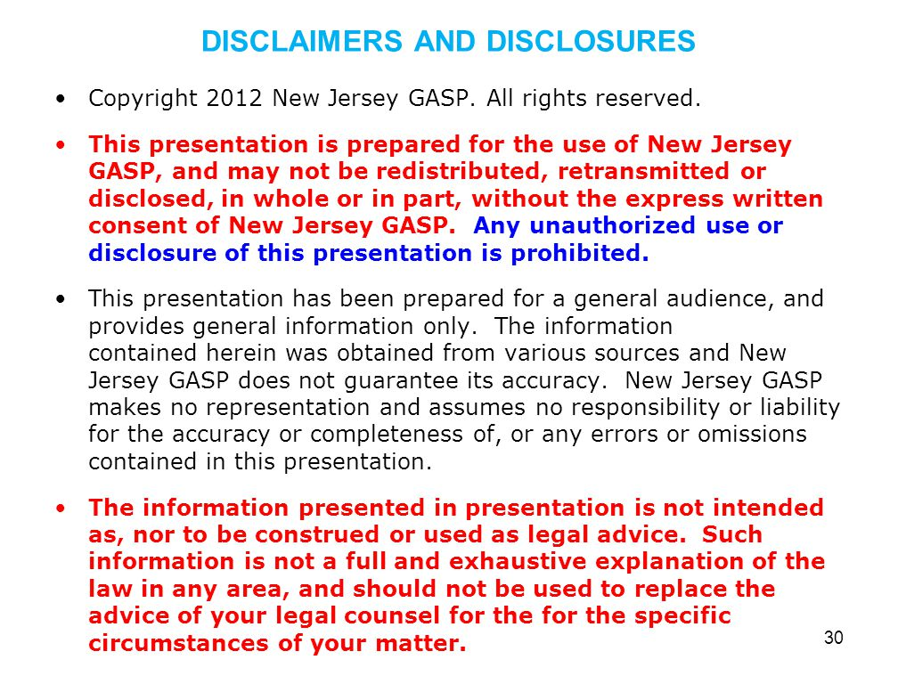 DISCLAIMERS AND DISCLOSURES Copyright 2012 New Jersey GASP.