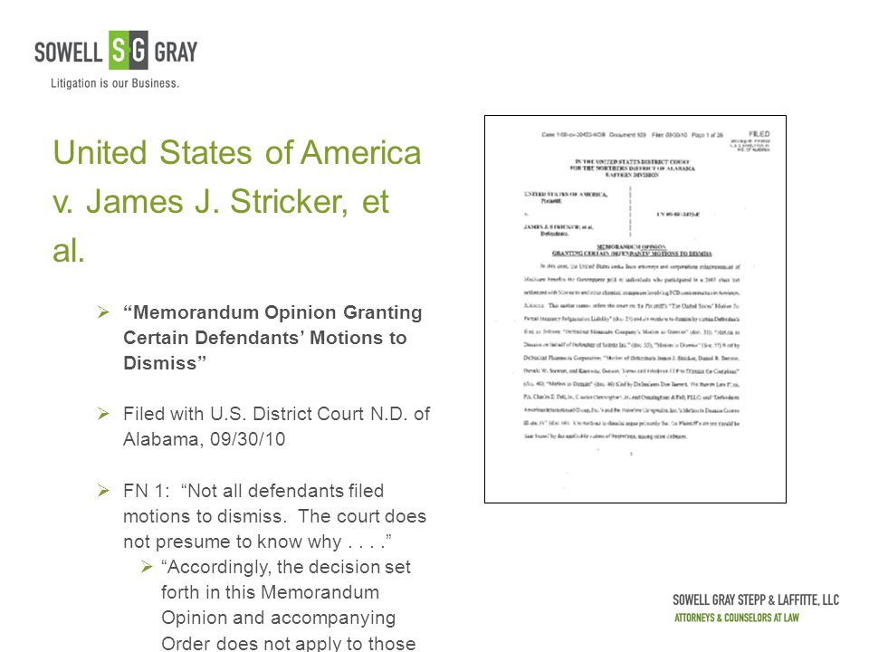 "United States of America v. James J. Stricker, et al.  ""Memorandum Opinion Granting Certain Defendants' Motions to Dismiss""  Filed with U.S. Distric"