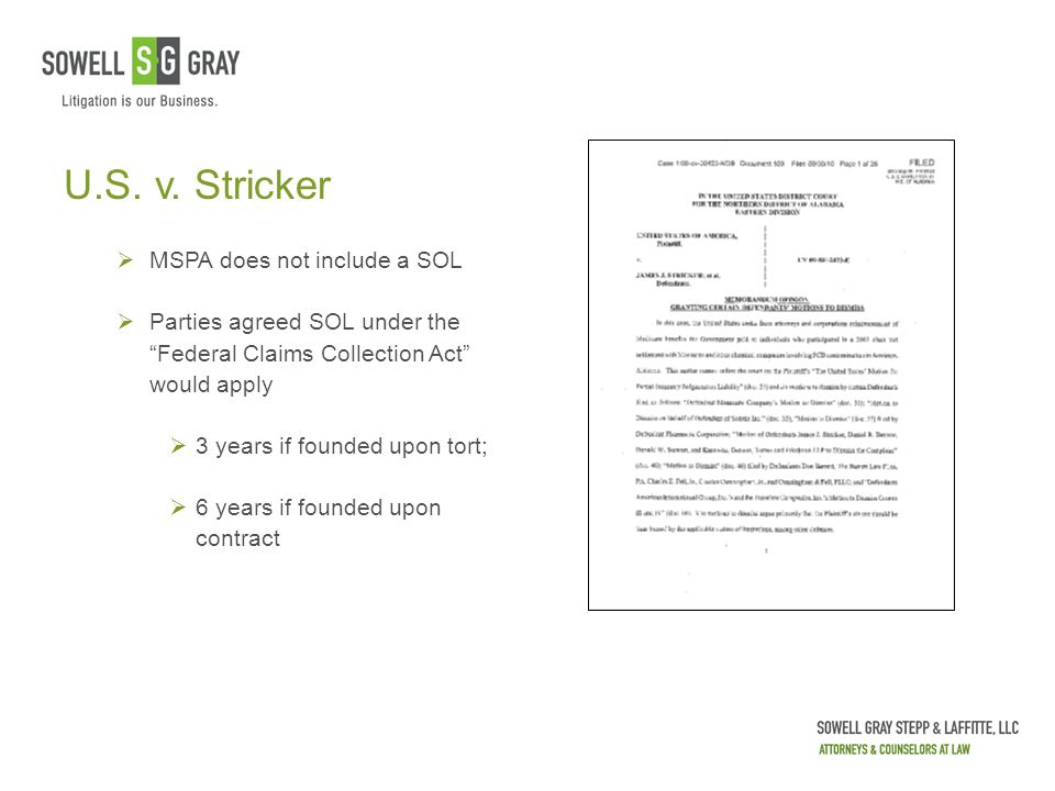 "U.S. v. Stricker  MSPA does not include a SOL  Parties agreed SOL under the ""Federal Claims Collection Act"" would apply  3 years if founded upon to"
