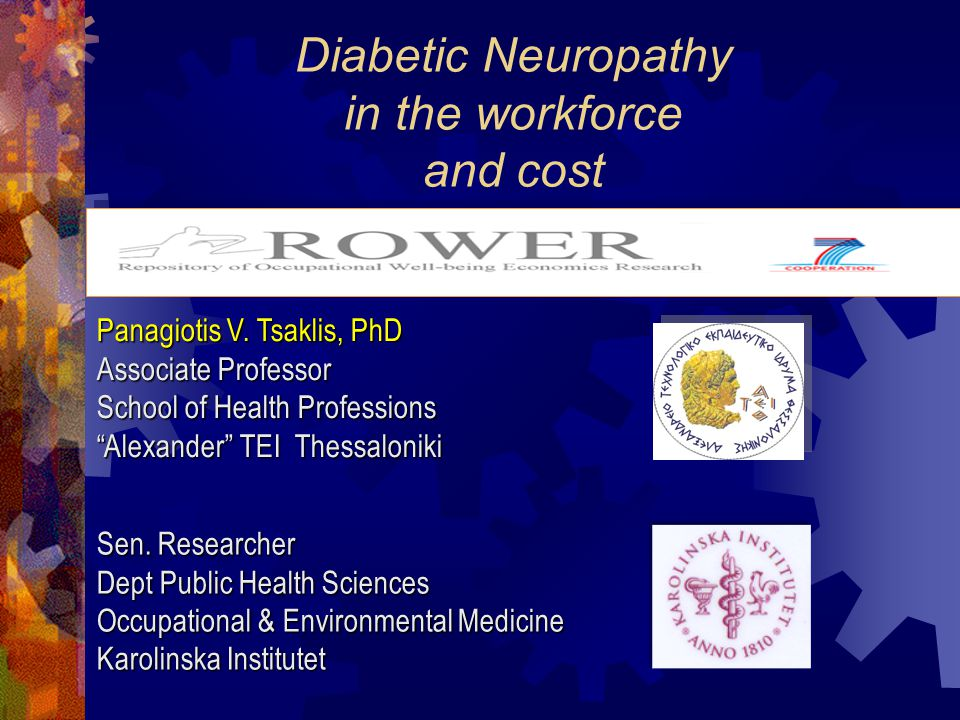 Diabetic Neuropathy in the workforce and cost Panagiotis V.