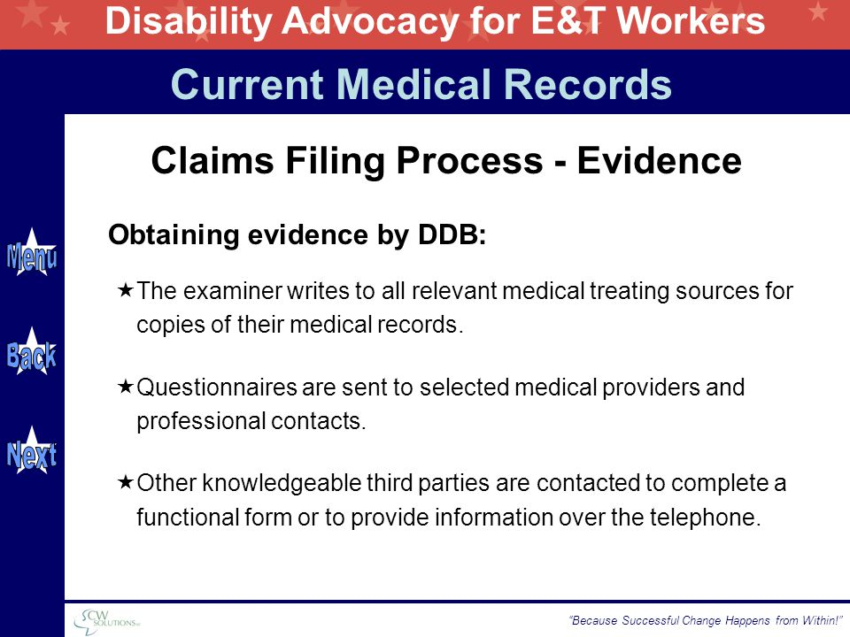 Disability Advocacy for E&T Workers Because Successful Change Happens from Within!  The examiner writes to all relevant medical treating sources for copies of their medical records.