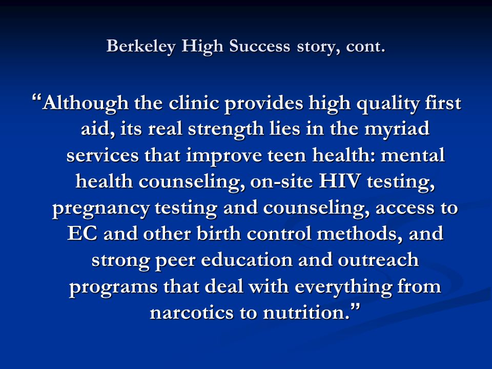 Berkeley High Success story, cont.