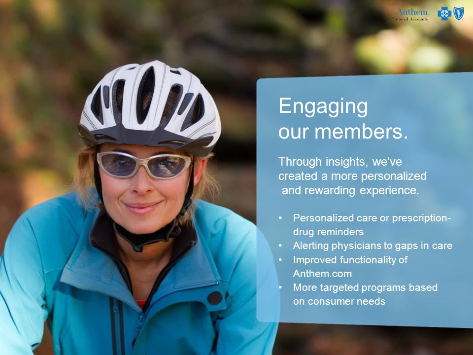 Engaging our members. Through insights, we've created a more personalized and rewarding experience.