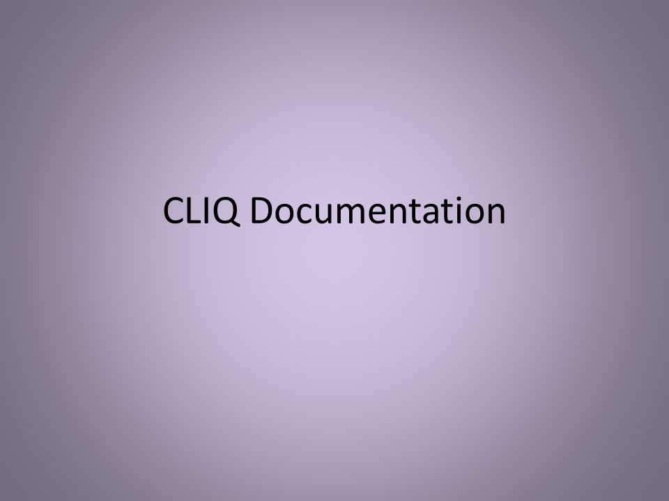 CLIQ Documentation
