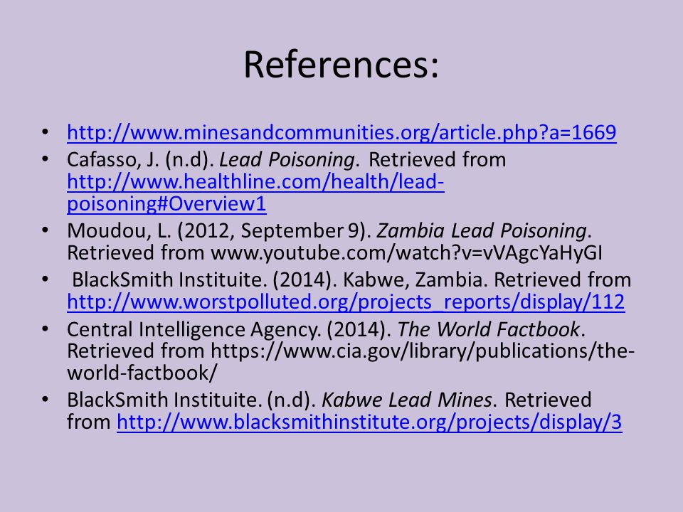 References: http://www.minesandcommunities.org/article.php a=1669 Cafasso, J.