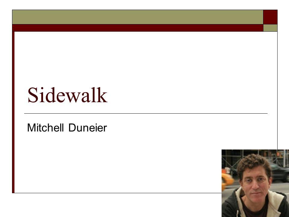 Sidewalk Mitchell Duneier