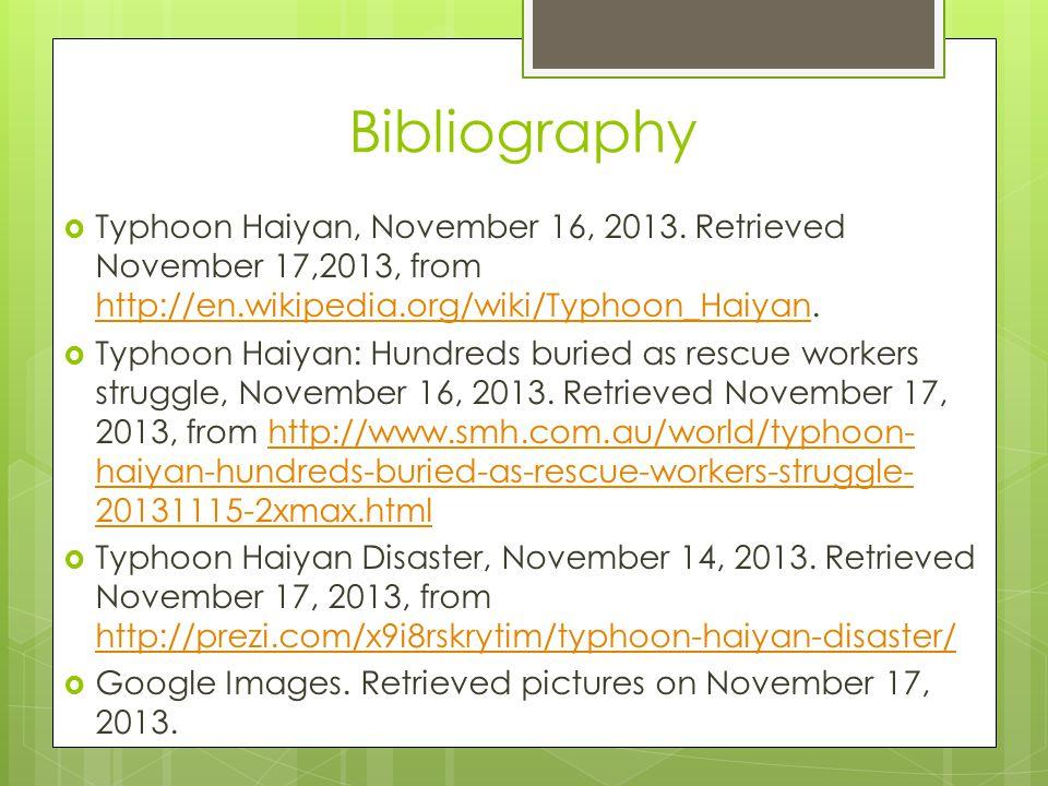Bibliography  Typhoon Haiyan, November 16, 2013.