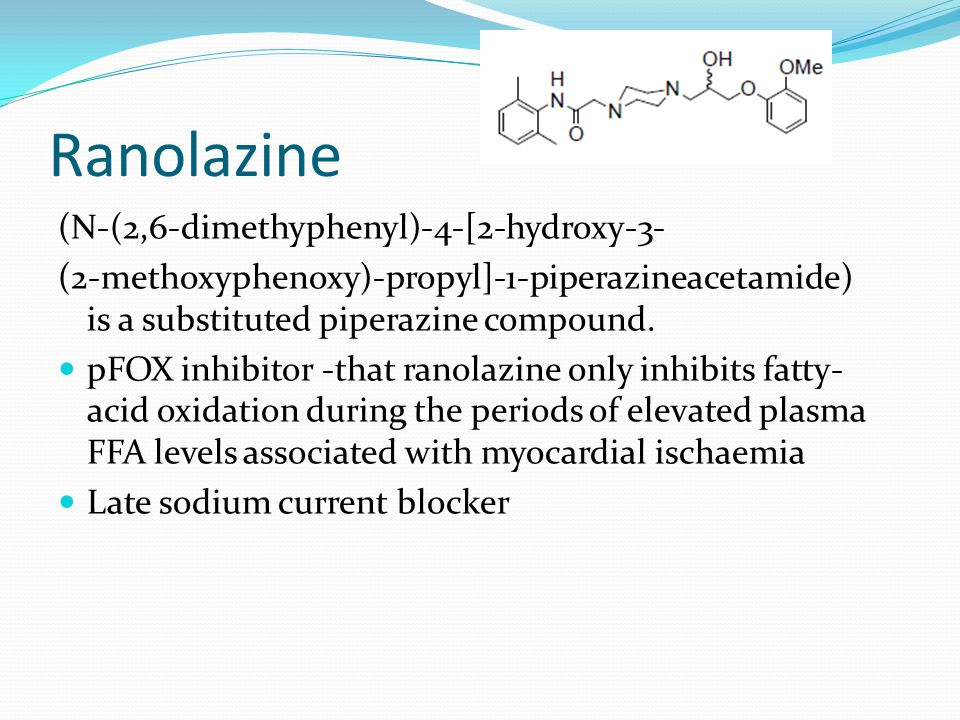 Ranolazine (N-(2,6-dimethyphenyl)-4-[2-hydroxy-3- (2-methoxyphenoxy)-propyl]-1-piperazineacetamide) is a substituted piperazine compound.
