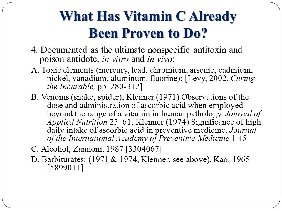 What Has Vitamin C Already Been Proven to Do. 4.