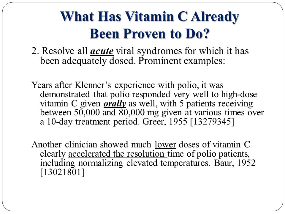 What Has Vitamin C Already Been Proven to Do.6.