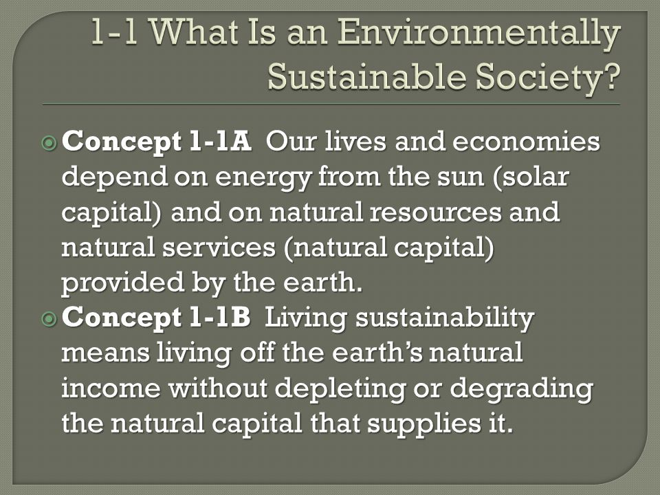 Scientific research  Identify problem and multiple solutions  Consider human values Figure 1-15 Steps involved in making environmental decisions.