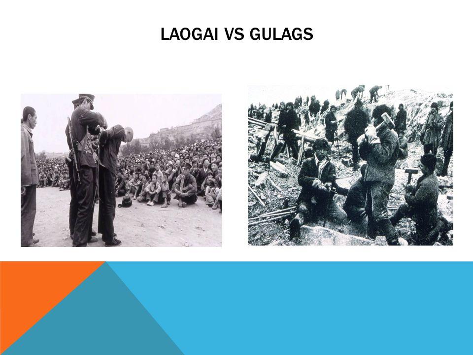 LAOGAI VS GULAGS