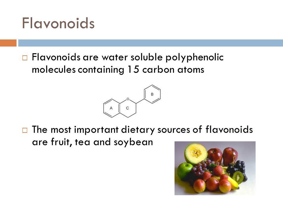 Flavonoid Subclasses  Flavonols  Flavanols  Flavones  Flavanones  Anthocyanidins  Isoflavones