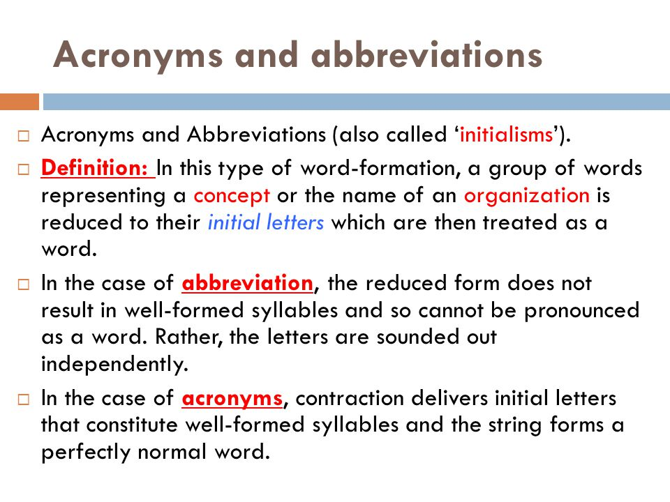 Acronyms and abbreviations  Acronyms and Abbreviations (also called 'initialisms').