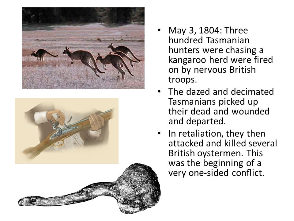 1820 some 12,000 British settlers and just 500-1,000 Tasmanians lived on the island.