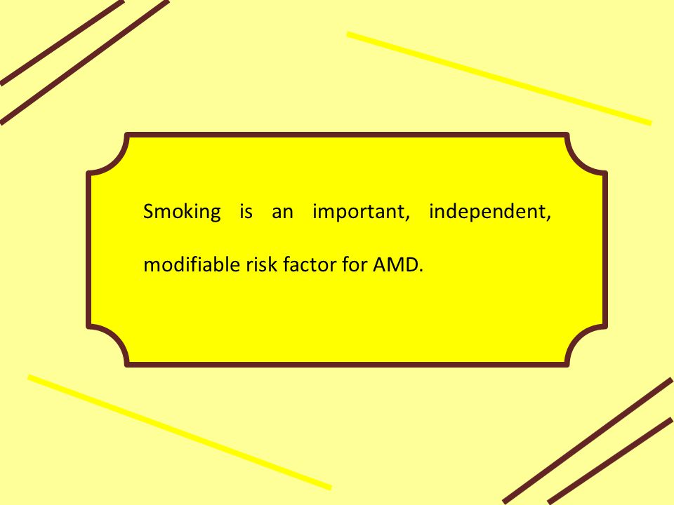 Smoking is an important, independent, modifiable risk factor for AMD.