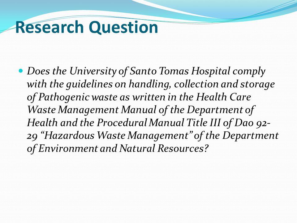 Methodology Descriptive Study Inclusion Criteria: Super Clean Services Exclusion Criteria: Waste Transporter Waste Treaters TSD facility