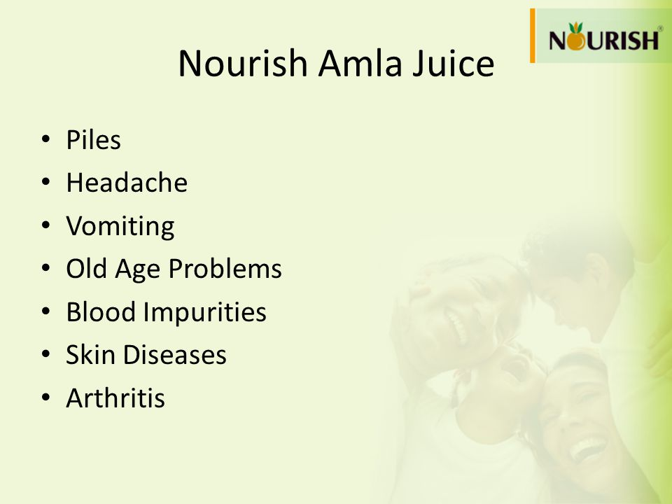 Nourish Amla Juice Piles Headache Vomiting Old Age Problems Blood Impurities Skin Diseases Arthritis