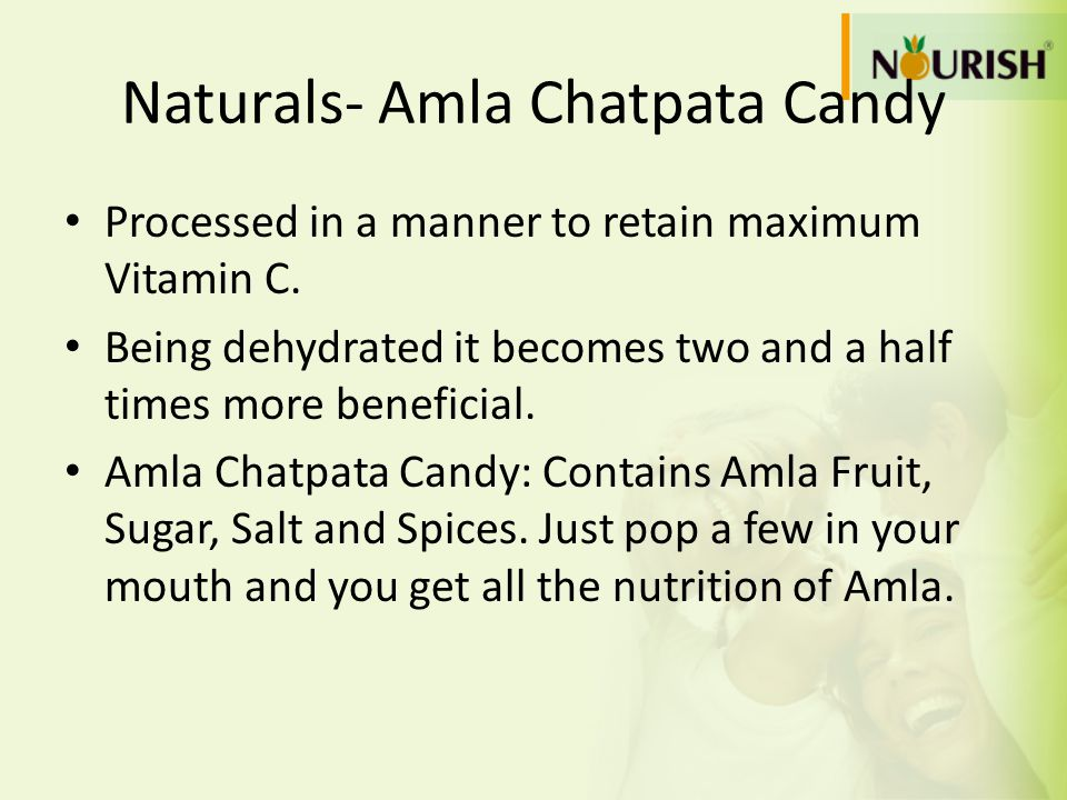Naturals- Amla Chatpata Candy Processed in a manner to retain maximum Vitamin C. Being dehydrated it becomes two and a half times more beneficial. Aml