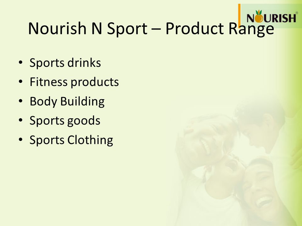 Nourish N Sport – Product Range Sports drinks Fitness products Body Building Sports goods Sports Clothing