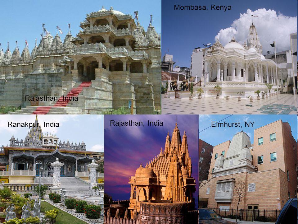 Rajasthan, India Elmhurst, NY Mombasa, Kenya Ranakpur, India