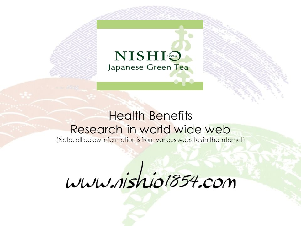 Health Benefits Research in world wide web (Note: all below information is from various websites in the Internet)
