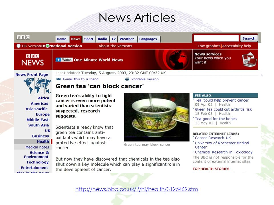 News Articles http://news.bbc.co.uk/2/hi/health/3125469.stm
