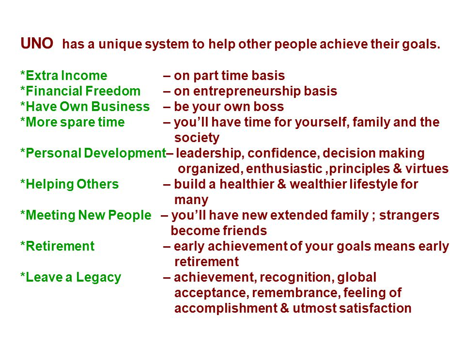 UNO has a unique system to help other people achieve their goals.