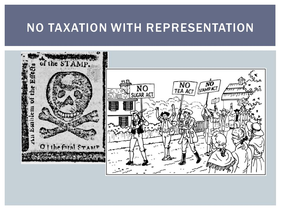 NO TAXATION WITH REPRESENTATION