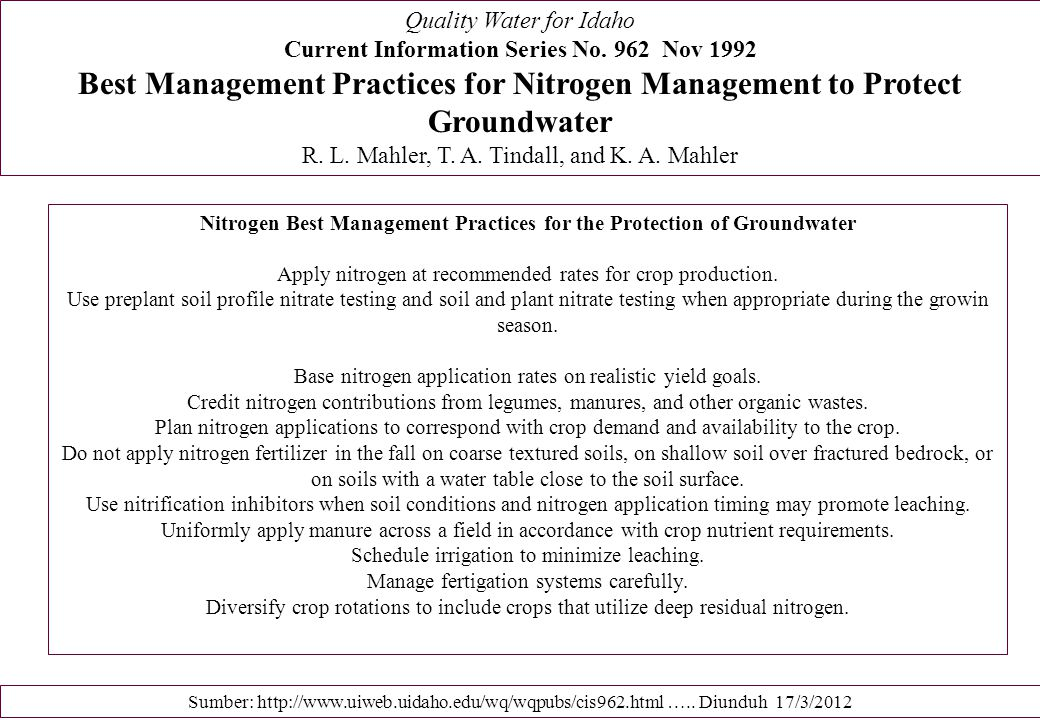 Quality Water for Idaho Current Information Series No. 962 Nov 1992 Best Management Practices for Nitrogen Management to Protect Groundwater R. L. Mah