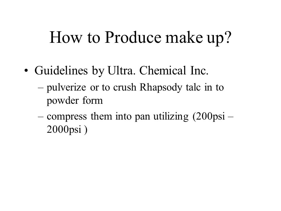 How to Produce make up.Guidelines by Ultra. Chemical Inc.