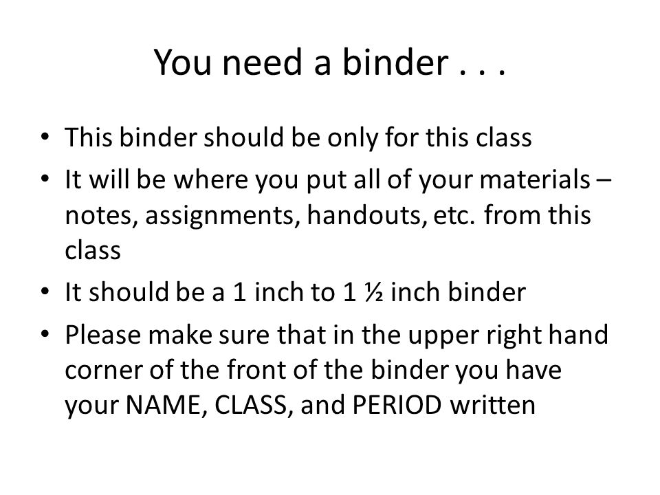 You need a binder...