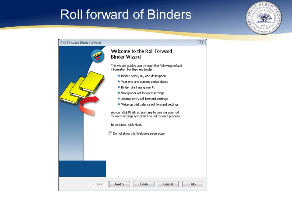 Roll forward of Binders