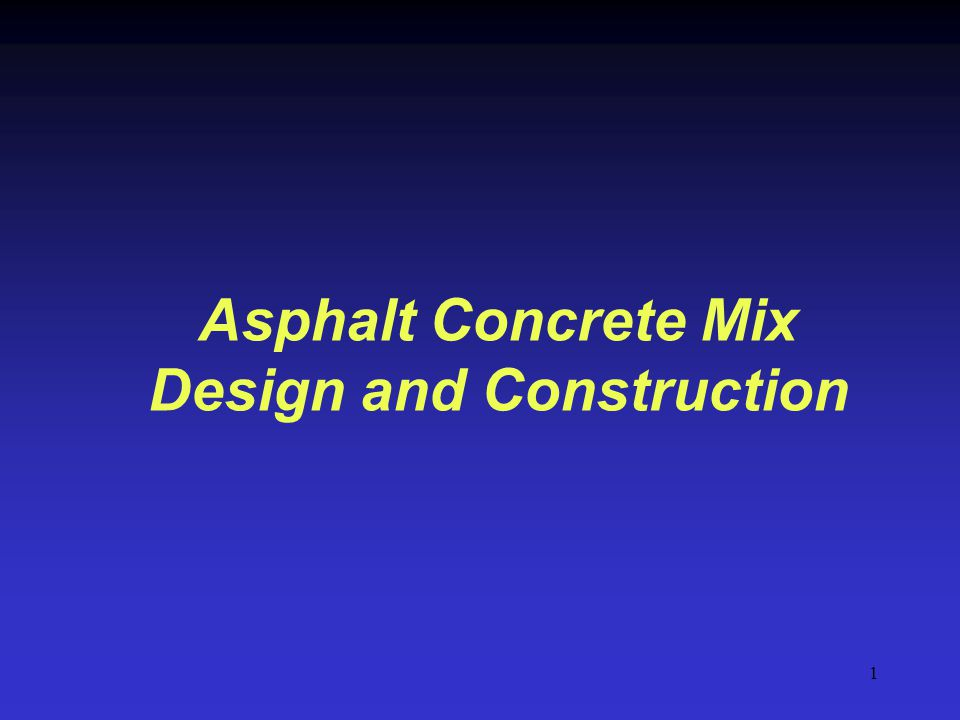 2 Hot Mix Asphalt Concrete (HMA) Mix Designs Objective: – Develop an economical blend of aggregates and asphalt that meet design requirements Historical mix design methods – Marshall – Hveem New – Superpave gyratory
