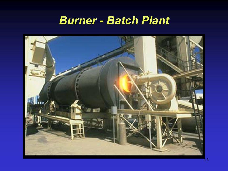 13 Burner - Batch Plant