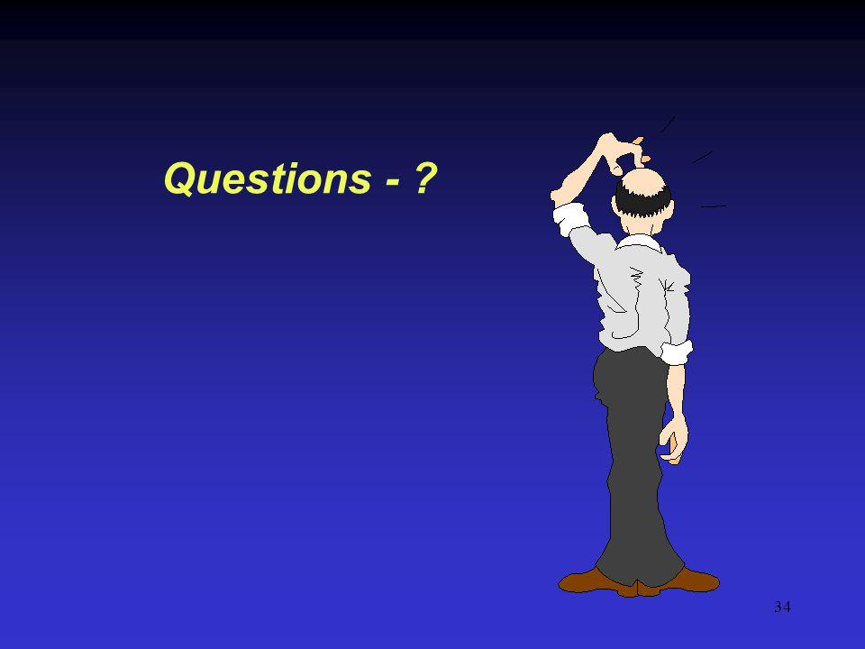 34 Questions - ?
